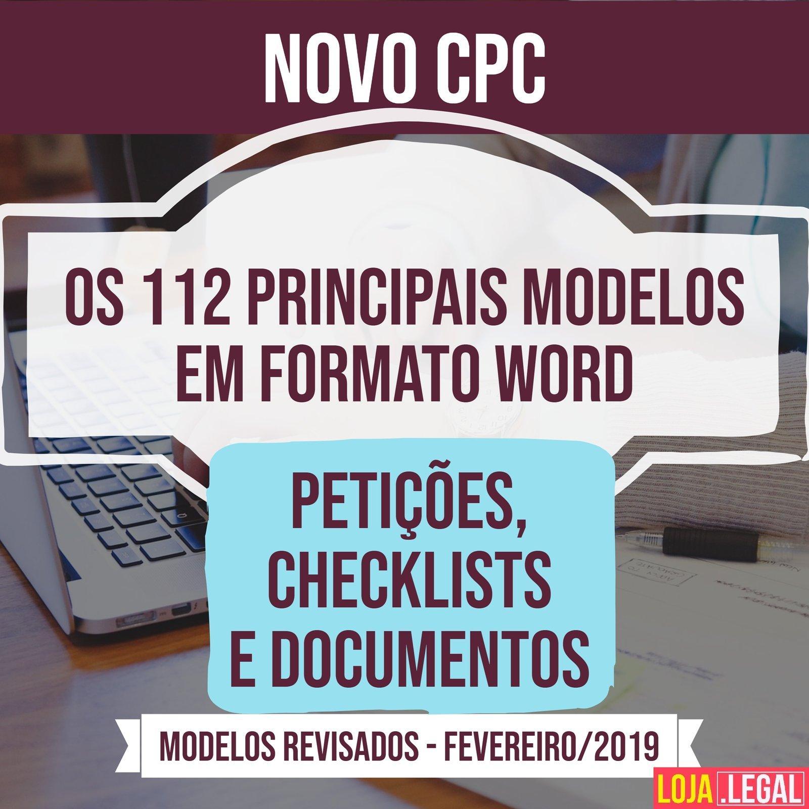 112 Modelos De Petições E Documentos Do Novo Código De Processo Civil Novo Cpc Revisados E Em Formato Microsoft Word 2019