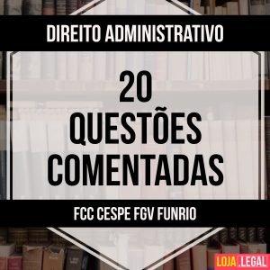 30 questões Direito Administrativo
