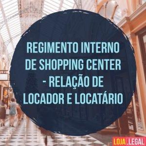 regimento interno de Shopping Center – relação de locador e locatário