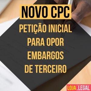 Petição inicial para opor embargos de terceiro