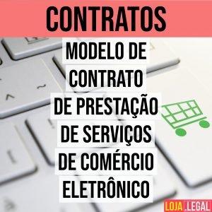 Modelo de contrato de prestação de serviços de comércio eletrônico