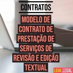 Modelo de contrato de prestação de serviços de revisão e edição textual